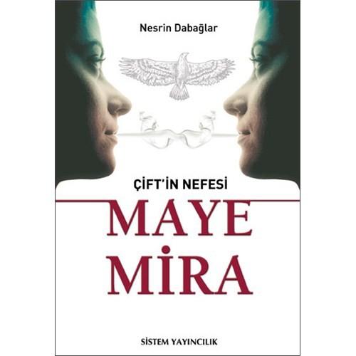 Çift'in Nefesi - Maye Mira - Nesrin Dabağla