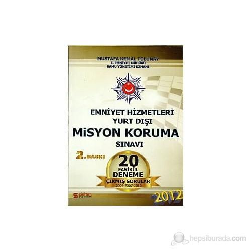 Emniyet Hizmetleri Yurt Dışı Misyon Koruma Sınavı 20 Fasikül Deneme 2012
