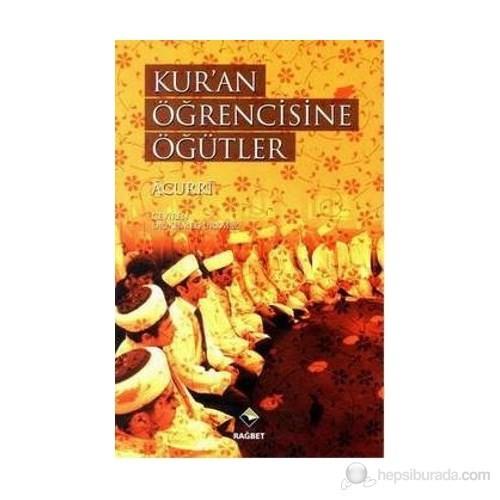 Kur'An Öğrencisine Öğütler-Ebubekir Acurri