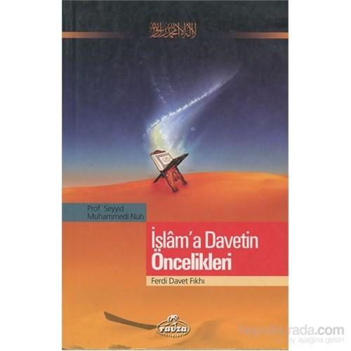 İslam'A Davetin Öncelikleri / Ferdi Davet Fıkhı-Seyyid Muhammed Nuh