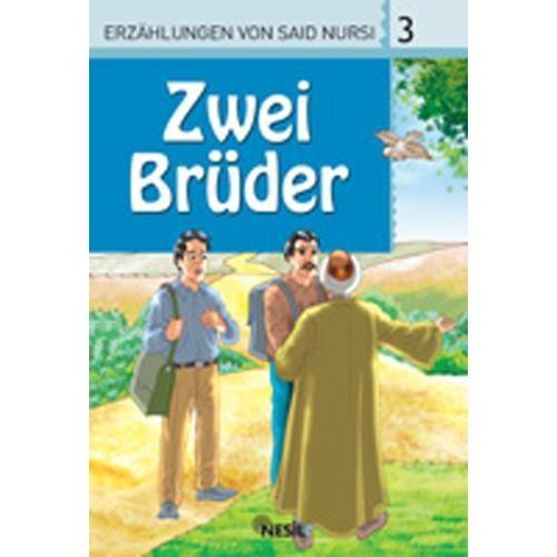 3. Zwei Brüder (İki Kardeş)