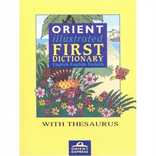 Orient Express İllustrated Fist Dictionary English - English - Turkish