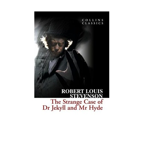 The Strange Case Of Dr Jekyll And Mr Hyde (Collins Classics)-Robert Louis Stevenson