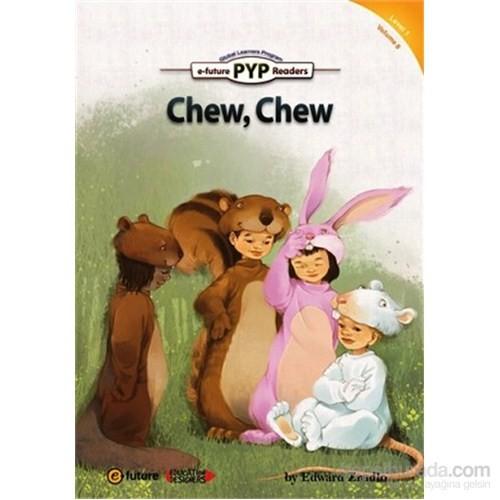 Chew, Chew (Pyp Readers 1)-Edward Zrudlo