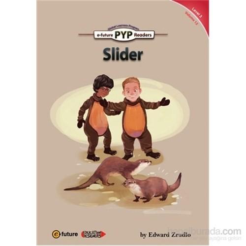 Slider (PYP Readers 3)