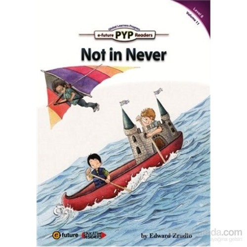 Not in Never (PYP Readers 6)
