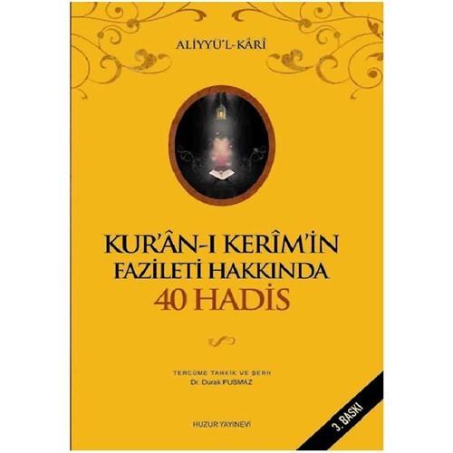 Kur'ân-ı Kerim'in Fazileti hakkında 40 Hadis