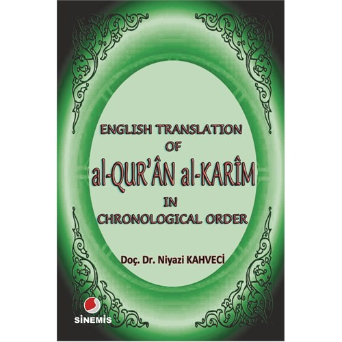 English Translation of al-Qur'ân al Karîm in Chronological Order (Pocket Sized)
