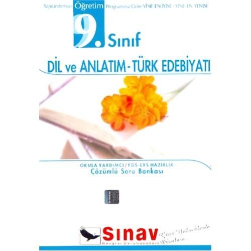 Sınav 9. Sınıf Dil Ve Anlatım - Türk Edebiyatı Çözümlü Soru Bankası