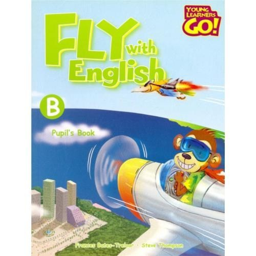 Fly With English Pupil's Book - B
