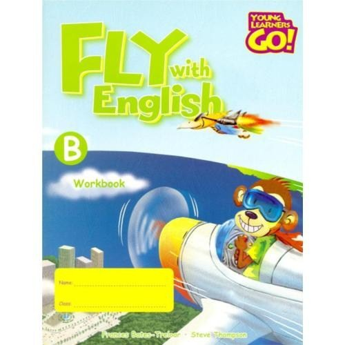 Fly With English Workbook - B