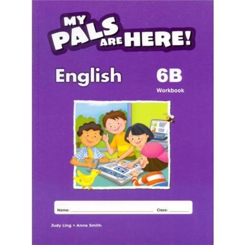 My Pals Are Here! English Workbook 6 - B