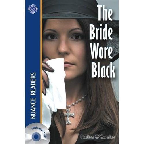 The Brıde Wore Black + Cd (Nuance Readers Level – 2)