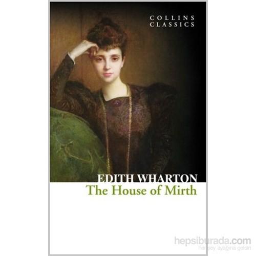 The House Of Mirth (Collins Classics)-Edith Wharton
