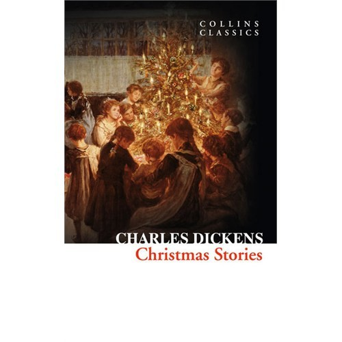 Christmas Stories (Collins Classics)-Charles Dickens