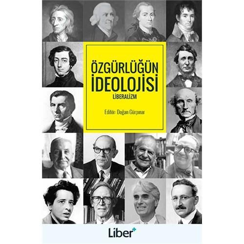 Özgürlüğün İdeolojisi: Liberalizm