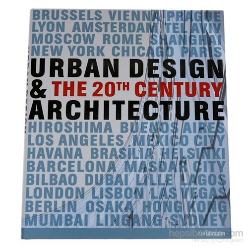 Urban Design & Architecture: The 20th Century
