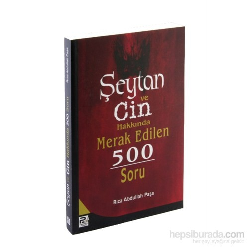 Şeytan ve Cin Hakkında Merak Edilen 500 Soru