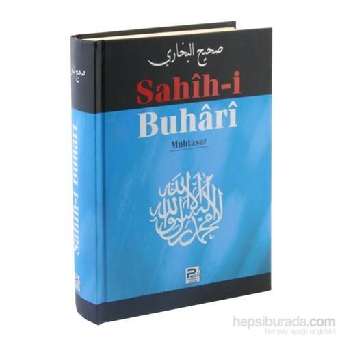 Sahîh-i Buhari Muhtasar - İmam-ı Buhari
