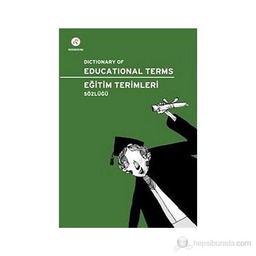Redhouse Dictionary of Educational Terms - Eğitim Terimleri Sözlüğü