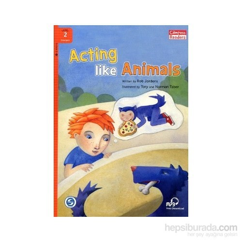 Acting Like Animals +Downloadable Audio (Compass Readers 2) A1