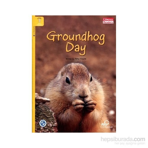 Groundhog Day +Downloadable Audio (Compass Readers 3) A1