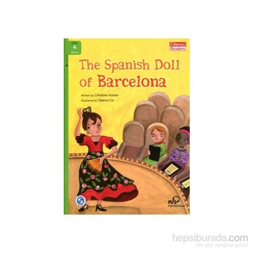 The Spanish Doll Of Barcelona + Downloadable Audio (Compass Readers 4) A1-Christine Kohler