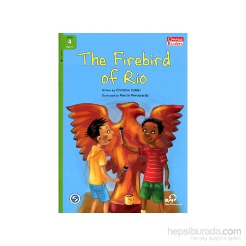 The Firebird Of Rio +Downloadable Audio (Compass Readers 4) A1