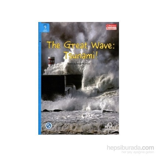 The Great Wave: Tsunami! +Downloadable Audio (Compass Readers 5) A2