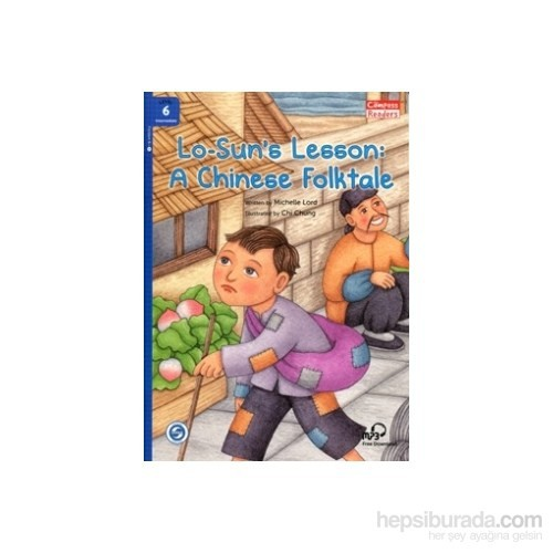 Lo-Sun'S Lesson: A Chinese Folktale +Downloadable Audio (Compass Readers 6) B1
