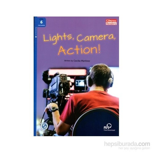 Lights, Camera, Action! +Downloadable Audio (Compass Readers 6) B1