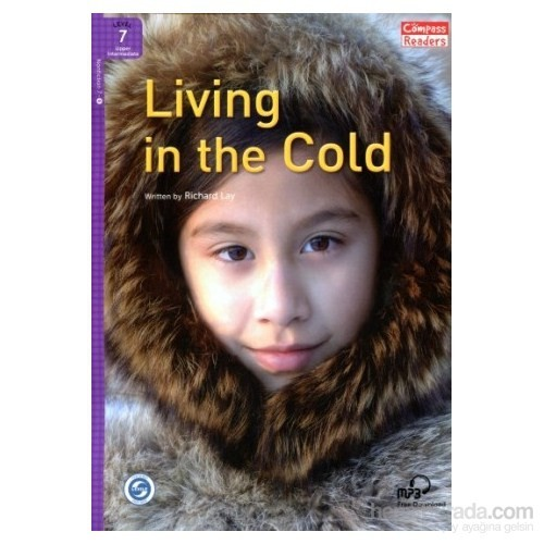 Living İn The Cold +Downloadable Audio (Compass Readers 7)B2
