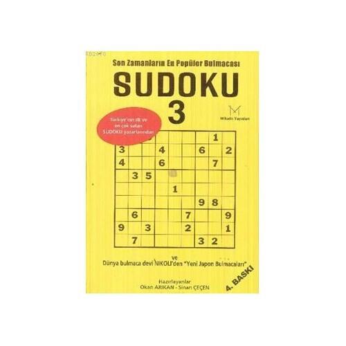 """Sudoku 3 Son Zamanların En Popüler Bulmacası - (Dünya Bulmaca Devi Nikoli'den """"Yeni Japon Bulmacaları"""")"""