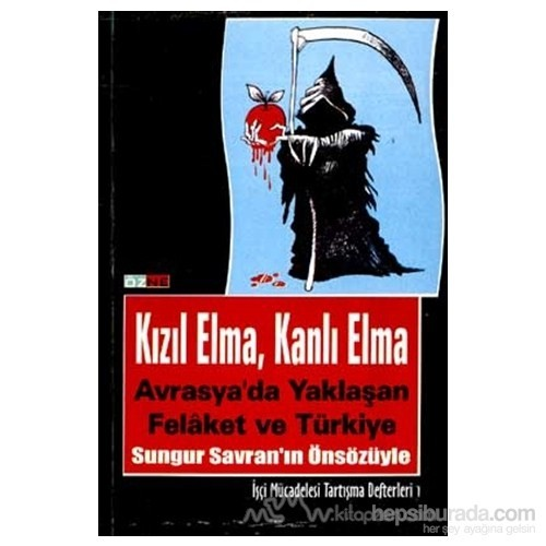Kızıl Elma, Kanlı Elma Avrasya'da Yaklaşan Felaket Ve Türkiye