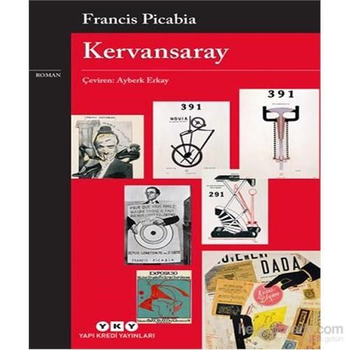 Kervansaray-Francis Picabia