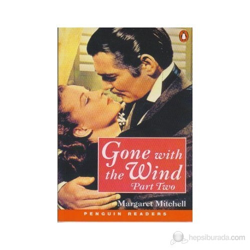 Gone With The Wind Part Two - Margaret Mitchell