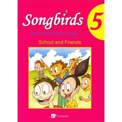 Songbirds 5 + Cd (school And Friends)