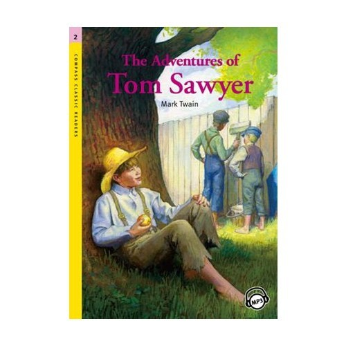The Adventures of Tom Sawyer +MP3 CD (Level 2- Classic Readers)