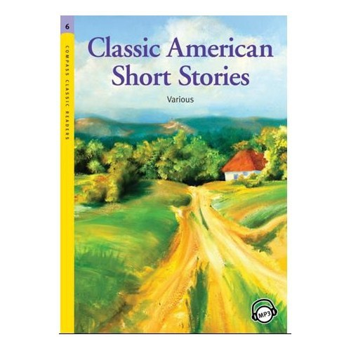 Classic American Short Stories +MP3 CD (Level 6 -Classic Readers)