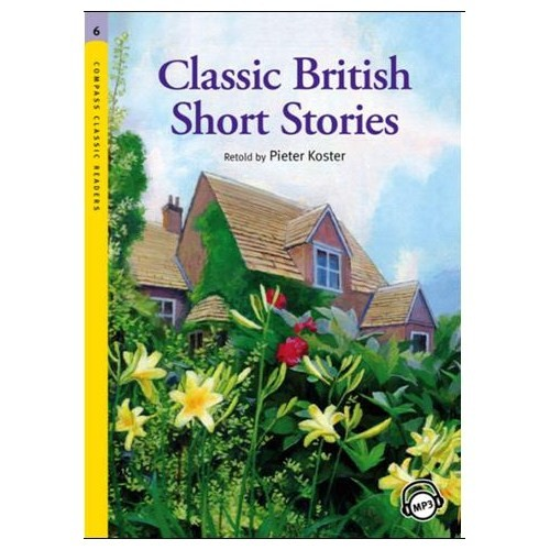 Classic British Short Stories +MP3 CD (Level 6 -Classic Readers)