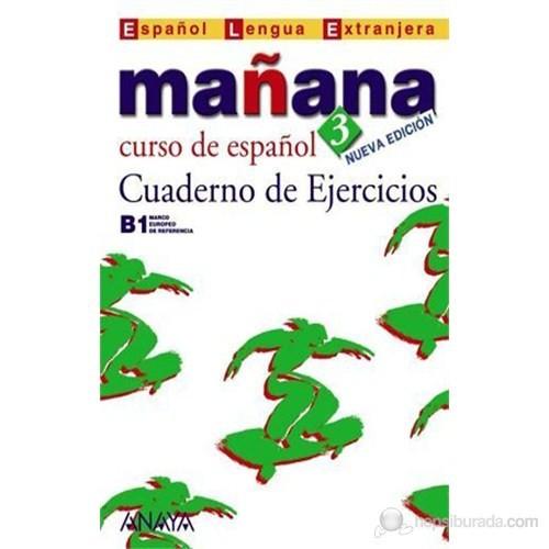 Mañana 3 Cuaderno de Ejercicios B1 (İspanyolca orta Seviye Çalışma Kitabı)