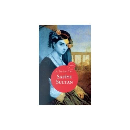 Safiye Sultan-M. Turhan Tan