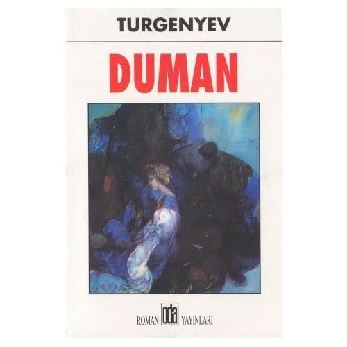 DUMAN - Ivan Sergeyeviç Turgenyev
