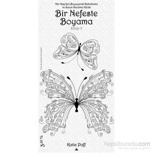 Bir Nefeste Boyama Kitap 5 Katie Paff Fiyatı Taksit Seçenekleri