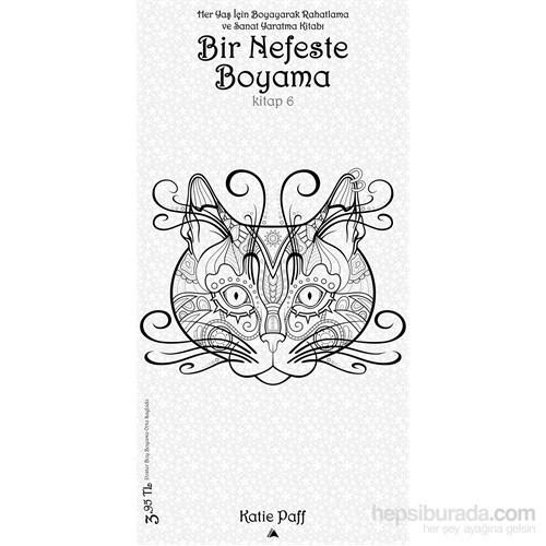 Bir Nefeste Boyama Kitap 6 Katie Paff Fiyatı Taksit Seçenekleri