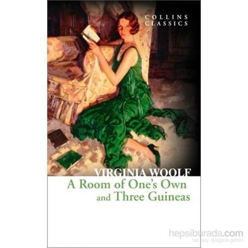 A Room Of One'S Own And Three Guineas (Collins Classics)-Virginia Woolf