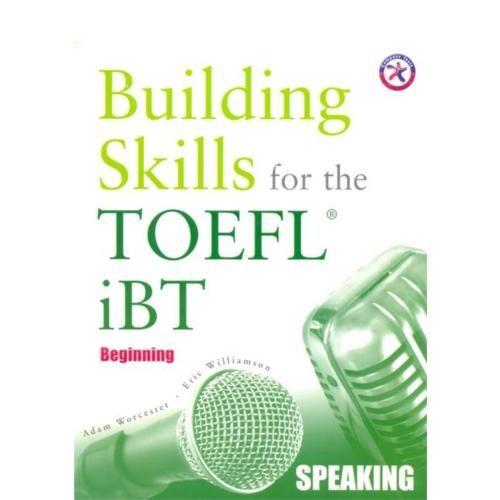 Building Skills For The Toefl Ibt Speaking Book + 2 Cds (Building Skills For The Toefl Ibt Combined Book + 8 Cds (Beginning))