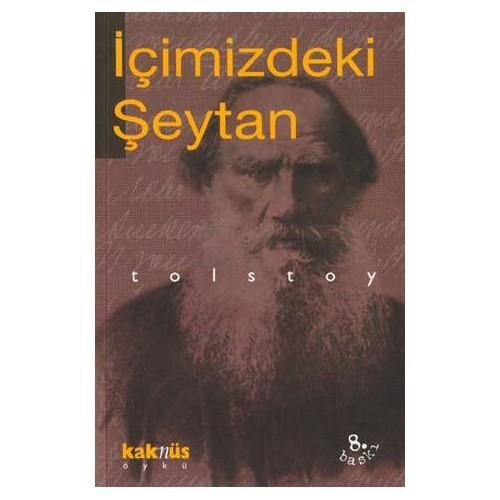İçimizdeki Şeytan - Lev Nikolayeviç Tolstoy