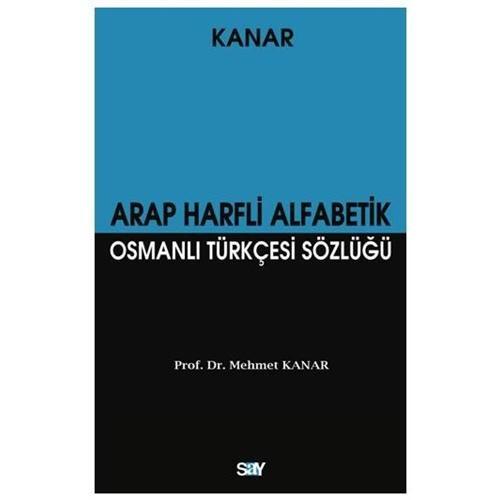 Arap Harfli Alfabetik Osmanlı Türkçesi Sözlüğü (Büyük Boy)