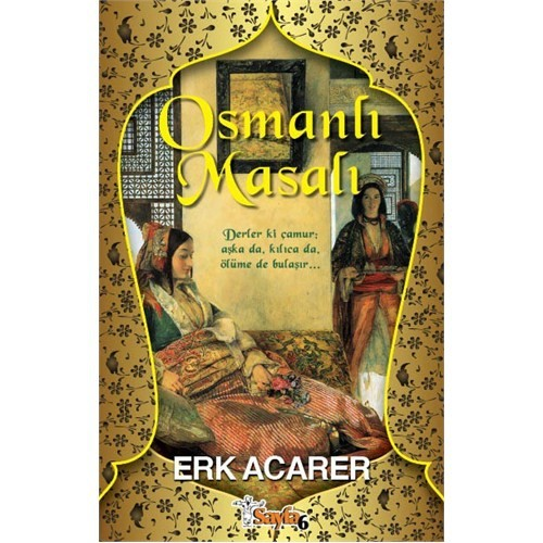 Osmanlı Masalı-Erk Acarer